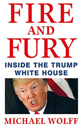9781408711408: Fire and Fury [Lingua inglese]
