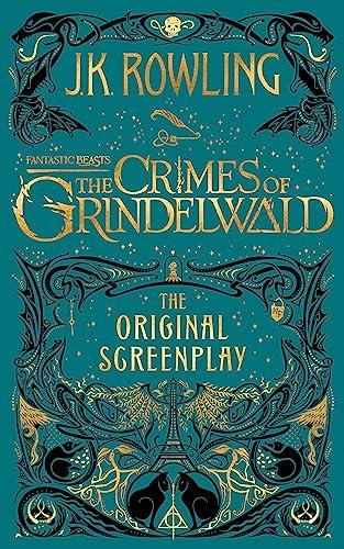 9781408711705: Fantastic Beasts. The Crimes Of Grindelwald