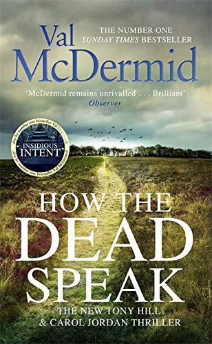 9781408712252: How the Dead Speak (Tony Hill and Carol Jordan)