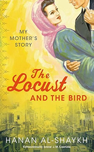 9781408800072: The Locust and the Bird: My Mother's Story