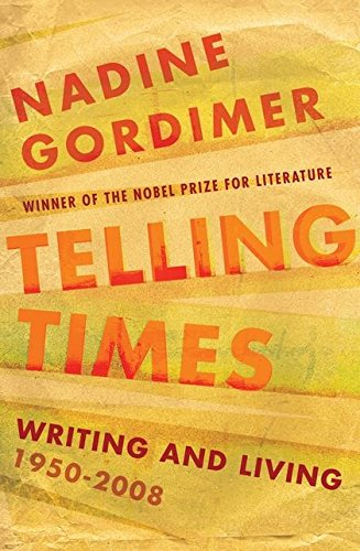 9781408800249: Telling Times; Writing And Living 1950 - 2008 - 1st Edition/1st Printing