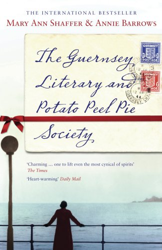 The Guernsey Literary and Potato Peel Pie: Mary Ann Shaffer