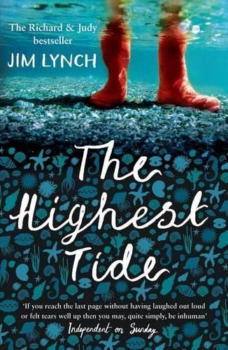 9781408800621: The Highest Tide: Rejacketed