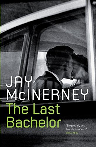 The Last Bachelor (1408800713) by Jay McInerney