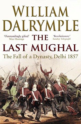 9781408800928: The Last Mughal: The Fall of Delhi, 1857