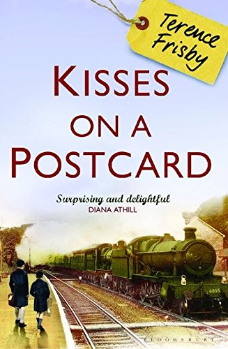 9781408801062: Kisses on a Postcard: A Tale of Wartime Childhood