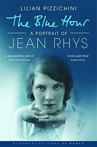 9781408801222: The Blue Hour: A Portrait of Jean Rhys (Bloomsbury Lives of Women)