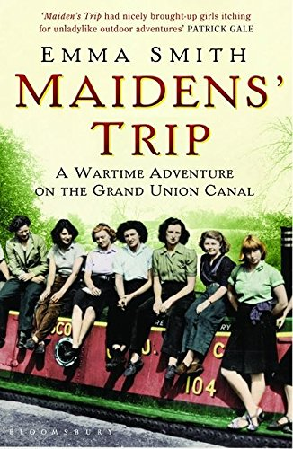 9781408801253: Maidens' Trip: A Wartime Adventure on the Grand Union Canal