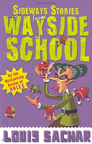9781408801727: Sideways Stories from Wayside School