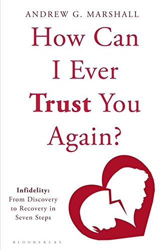 9781408801819: How Can I Ever Trust You Again?: Infidelity: From Discovery to Recovery in Seven Steps