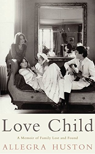 9781408802403: Love Child: A Memoir of Family Lost and Found