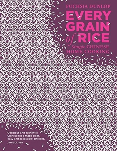 9781408802526: Every Grain of Rice: Simple Chinese Home Cooking