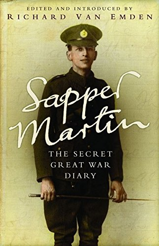 9781408802670: Sapper Martin: The Secret Great War Diary of Jack Martin