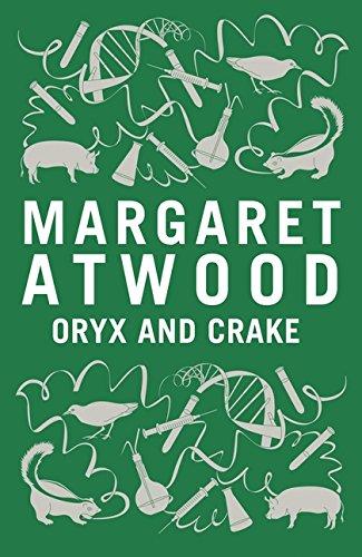 9781408802779: Oryx and Crake