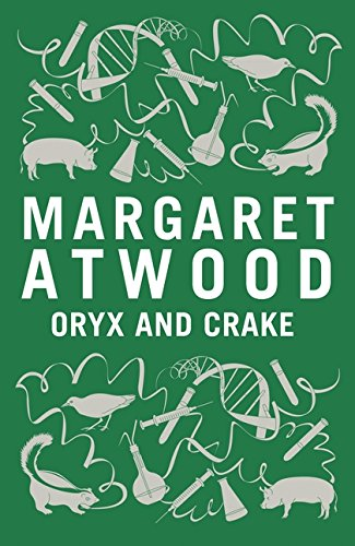 Oryx and Crake (9781408802779) by Margaret, Atwood