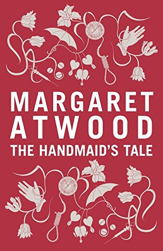 The Handmaid's Tale: Atwood, Margaret
