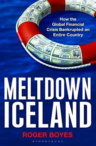 9781408803080: Meltdown Iceland: How the Global Financial Crisis Bankupted an Entire Country