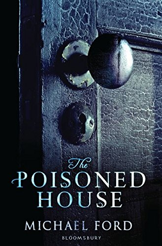 9781408804506: The Poisoned House