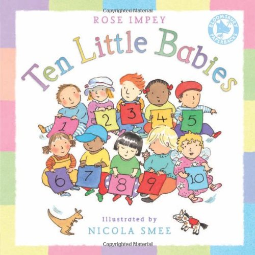 Ten Little Babies. by Rose Impey: Rose Impey