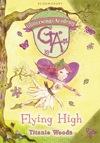 9781408804865: Glitterwings Academy 1: Flying High