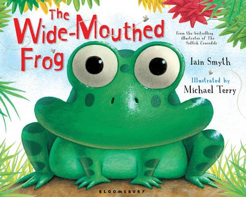 9781408804964: The Wide-Mouthed Frog