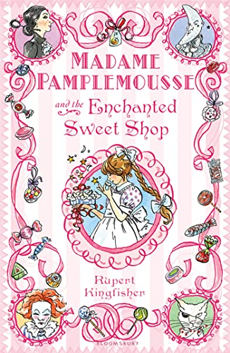 9781408805053: Madame Pamplemousse and the Enchanted Sweet Shop