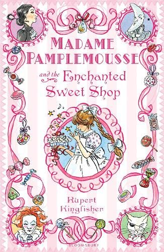 9781408805060: Madame Pamplemousse and the Enchanted Sweet Shop