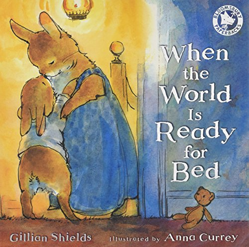 9781408805640: When the World Is Ready for Bed (Bloomsbury Paperbacks)