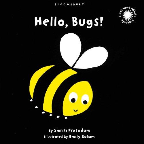 9781408805701: Hello, Bugs!: Black and White Sparkler Board Book