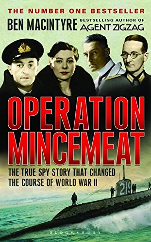9781408806005: Operation Mincemeat: The True Spy Story That Changed the Course of World War II