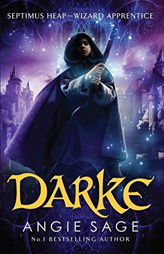 9781408806272: Darke: Septimus Heap Book 6