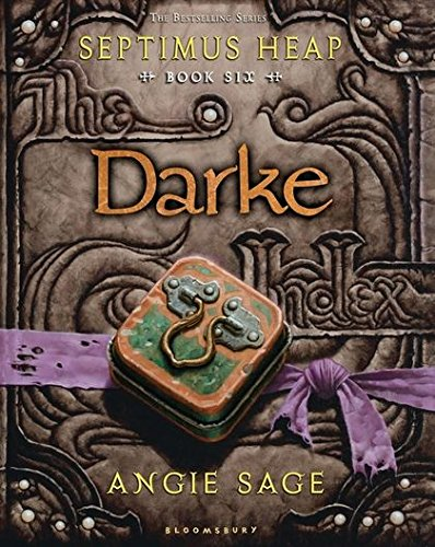 9781408806289: Darke: Septimus Heap Book 6