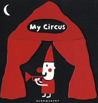 9781408807002: My Circus