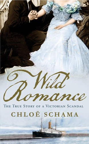 9781408807026: Wild Romance: The True Story of a Victorian Scandal