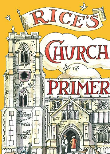 9781408807521: Rice's Church Primer