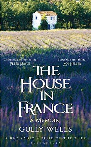 9781408808092: The House in France: A Memoir