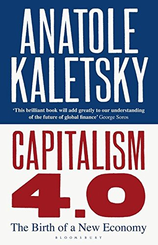 9781408808238: Capitalism 4.0: The Brith of a New Economy