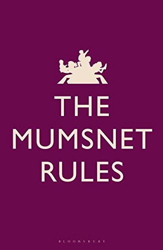 9781408808481: The Mumsnet Rules