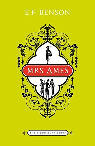9781408808580: Mrs Ames (The Bloomsbury Group)