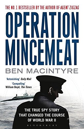 9781408809211: Operation Mincemeat. The True Spy Story That Changed The Course Of World War II