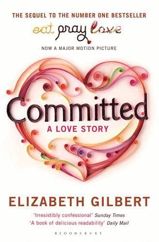 9781408809457: Committed. A Love Story