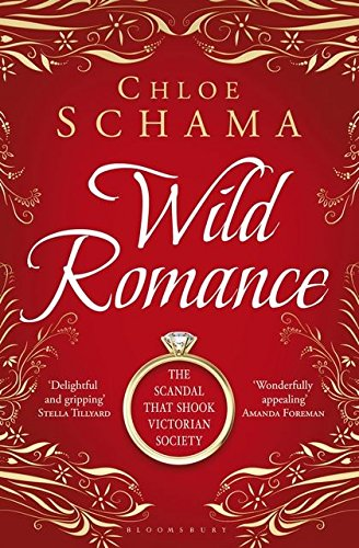 9781408809549: Wild Romance: The True Story of a Victorian Scandal