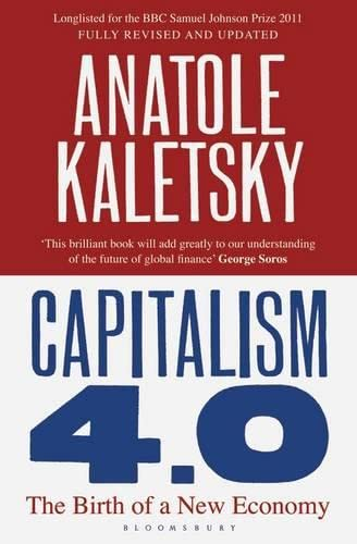 9781408809730: Capitalism 4.0: The Birth of a New Economy