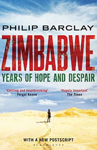 9781408809785: Zimbabwe: Years of Hope and Despair