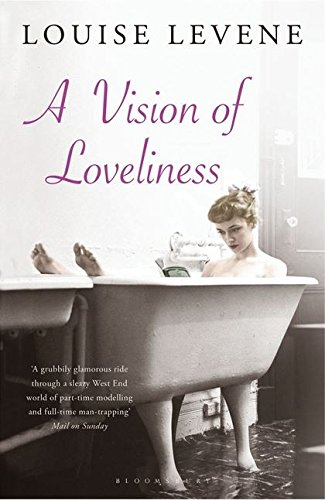 A Vision of Loveliness: Levene, Louise