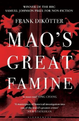9781408810033: Mao's Great Famine: The History of China's Most Devastating Catastrophe, 1958-62 (Peoples Trilogy 1)
