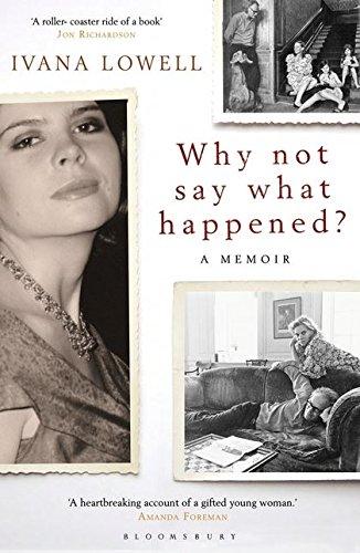 9781408810040: Why Not Say What Happened?: A Memoir