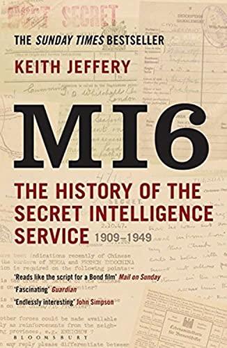 9781408810057: MI6: The History of the Secret Intelligence Service 1909-1949