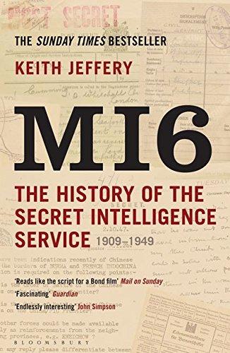 9781408810057: Mi6: The History of the Secret Intelligence Service, 1909-1949
