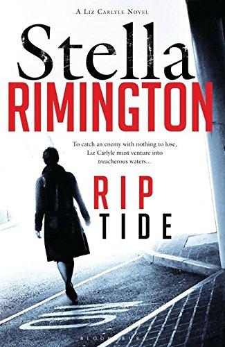 9781408811122: Rip Tide (A Liz Carlyle Novel)